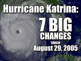 7 big changes since Katrina made landfall