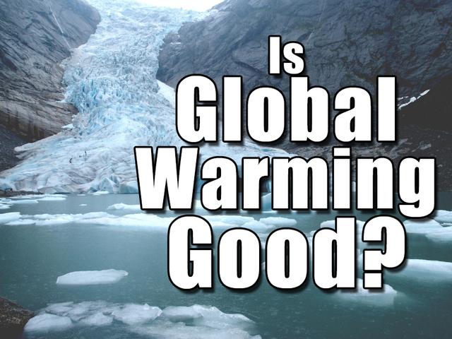 Is Global Warming Good-