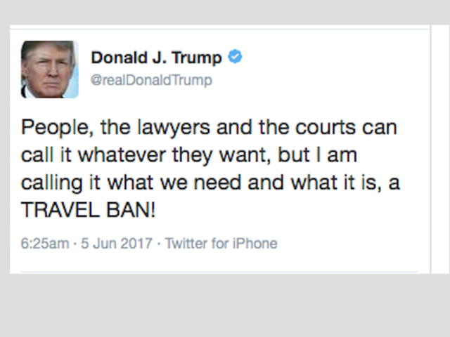 Donald Trump says he's calling it a 'TRAVEL BAN!'
